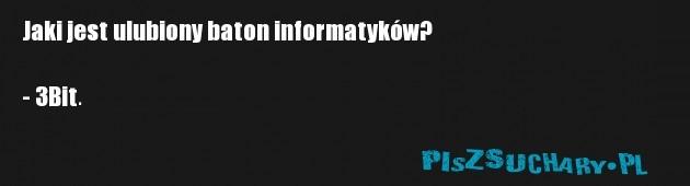 Jaki jest ulubiony baton informatyków?  - 3Bit.